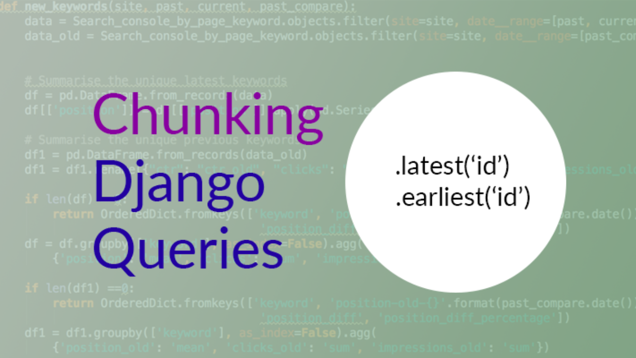 Iterating in chunks over a large dataset in Django | Will Cecil